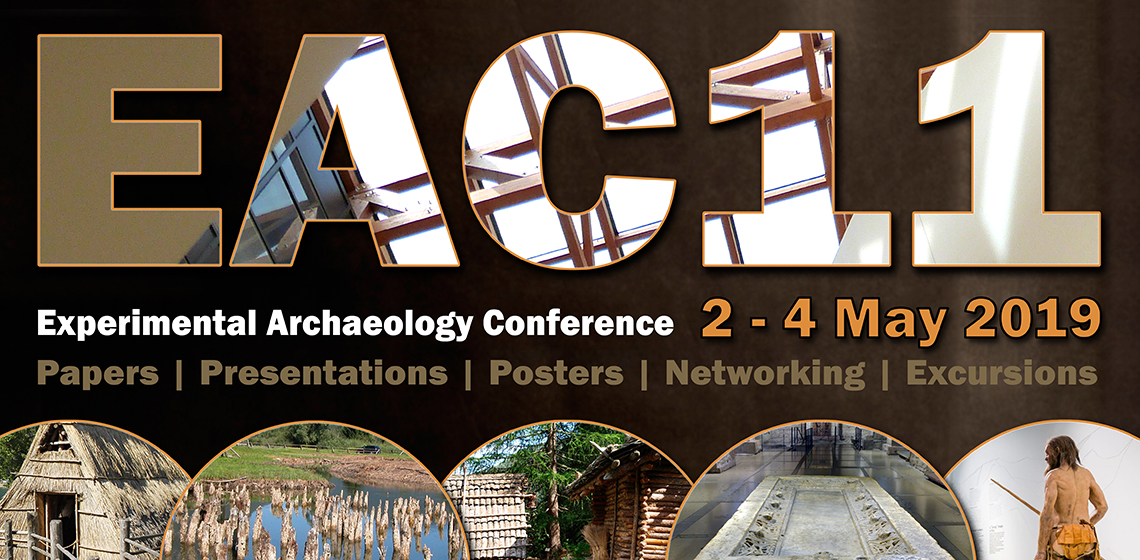 2019 May - 11th Experimental Archaeology Conference EAC11, Trento
