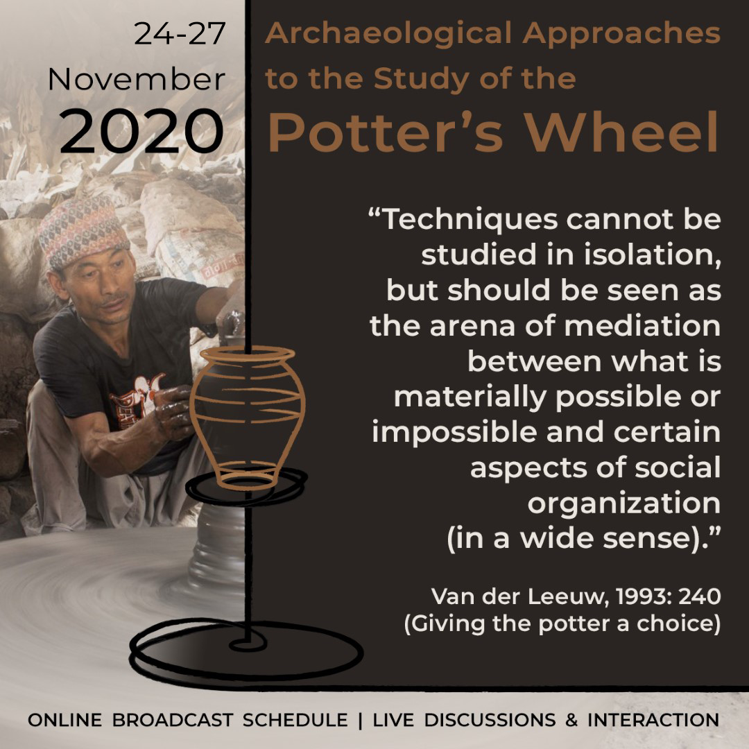 2020 November - Archaeological Approaches to the Study of the Potter's Wheel